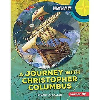 En resa med Christopher Columbus (primär källa upptäcktsresande)