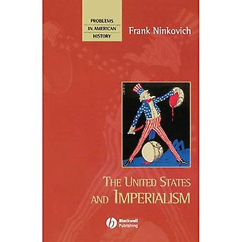 The United States and Imperialism (Problems in American History S.)