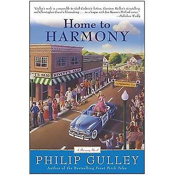 Home to Harmony by Gulley & Philip