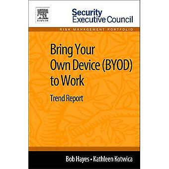Bringen Sie Ihr eigenes Gerät Byod Trendbericht von Hayes & B. arbeiten