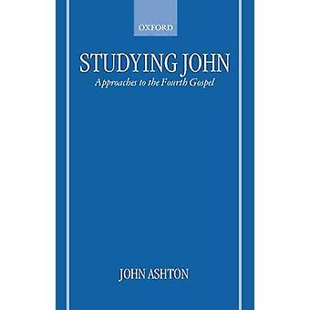 دراسة النهج جون الإنجيل الرابع للاتحاد الأوروبي أشتون & جون