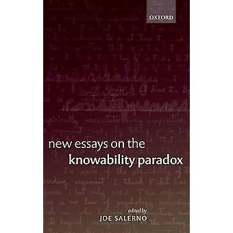 NEW ESSAYS KNOWABILITY PARADOX C by Salerno ed