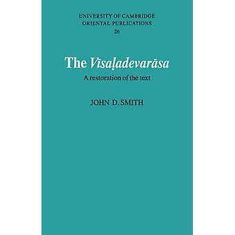 The V Saladevar Sa A Restoration of the Text by Smith & John D.