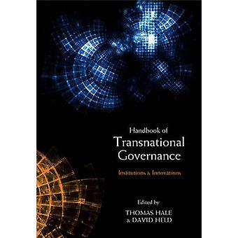 Håndboken av transnasjonale styresett institusjoner og innovasjon holdt & David