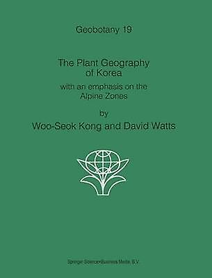 The Plant Geography of Korea by WooSeok & Kong