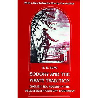 Sodomi och pirat Tradition engelska Sea Rovers i SeventeenthCentury Caribbean andra upplagan Burg & B. r.