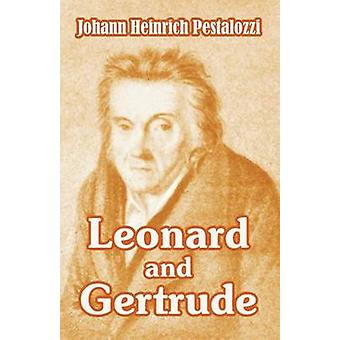 Leonard and Gertrude by Pestalozzi & Johann Heinrich