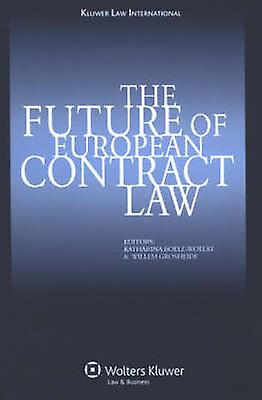The Future of European Contract by NA