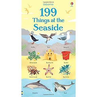 199 Things at the Seaside by 199 Things at the Seaside - 978147493690