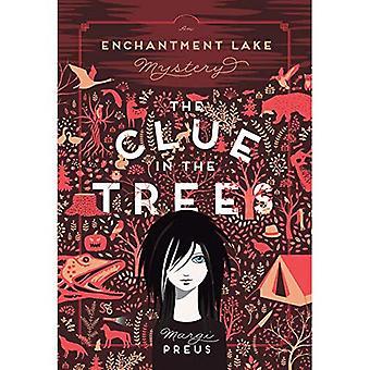 Der Hinweis in den Bäumen: eine Verzauberung See Geheimnis