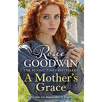 A Mother's Grace - The heart-warming Sunday Times bestseller by A Moth