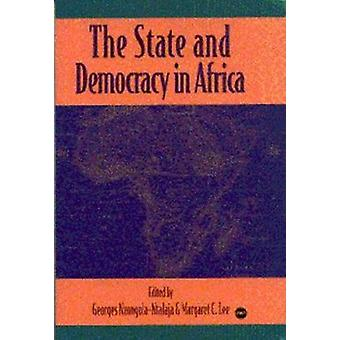 The State and Democracy in Africa by Georges Nzongola-Ntalaja - Marga