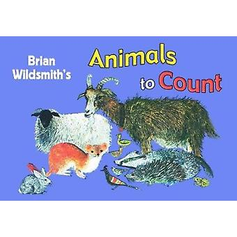 Animals to Count by Brian Wildsmith - 9781595721280 Book