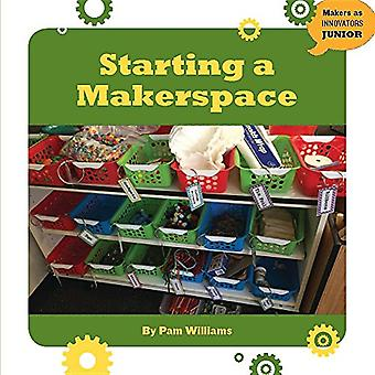 Starting a Makerspace by Pamela Williams - 9781634723244 Book