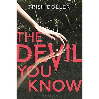 The Devil You Know by Trish Doller - 9781681190228 Book