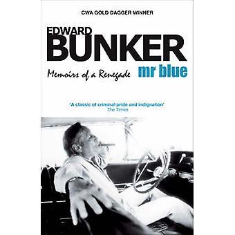 Mr Blue by Edward Bunker - 9781842432709 Book