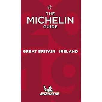 Great Britain & Ireland - The MICHELIN Guide 2019 - The Guide Mich