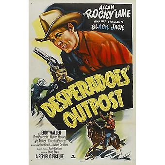 Desperadoes Outpost film plakat (11 x 17)