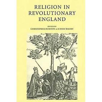 Religion in Revolutionary England by Durston & Christopher