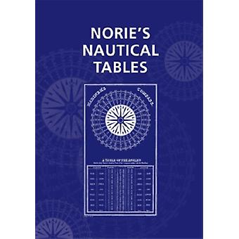 Norie's Nautical Tables 2007 (Hardcover) by Blance George