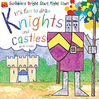It's Fun to Draw Knights and Castles (Hardcover) by Bergin Mark