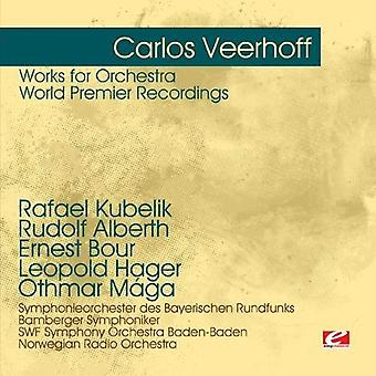 Carlos Veerhoff - Werke für Orchester: Weltpremiere Aufnahmen [CD] USA Import