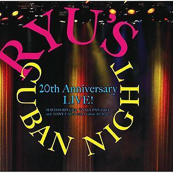 Ryus kubanische Nacht 20. Jahrestag zu leben! -Kubanische Nacht Ryu 20. Jahrestag zu leben! [CD] USA import
