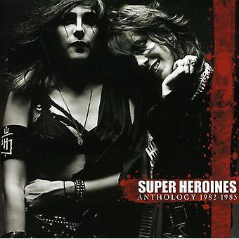 Super Heroines - Anthology 1982-1985 [CD] USA import