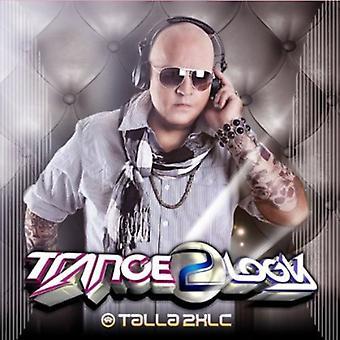 Talla 2Xlc – import USA Tranceology 2 [CD]