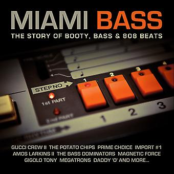 Divers artiste - Miami Bass: Story of Booty Bass et 808 Beats [CD] USA import