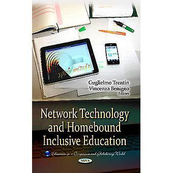 Netzwerk-Technologie Homebound inklusiven Bildung von Vincenza Benigno & Guglielmo Trentin