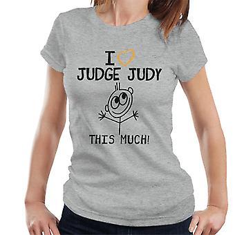 I Love Judge Judy This Much Women's T-Shirt