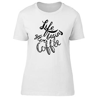 Life: Begins After Coffee, Quote Tee Men's -Image by Shutterstock