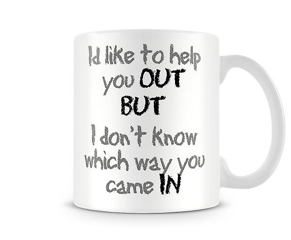 Id Like To Help You Out Printed Mug