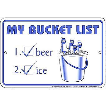 My Bucket List Funny Metal Sign