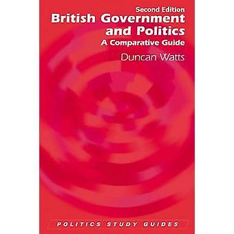 Governo britânico e a política - um guia comparativa (2ª edição revisada edi