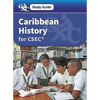 Caribbean History for CSEC a Caribbean Examinations Study Guide by Le