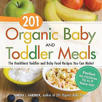 201 Organic Baby and Toddler Meals - The Healthiest Toddler and Baby F