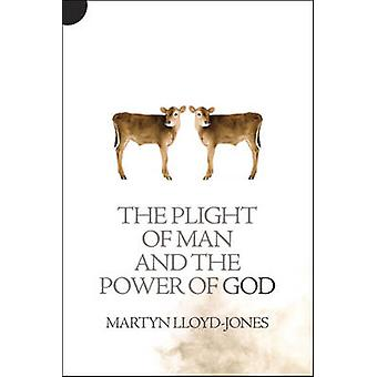 Das Leid der Menschen und die Kraft Gottes durch Martyn Lloyd-Jones - 978184