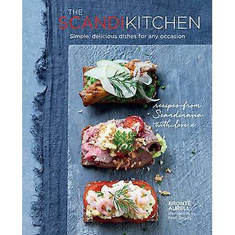 Scandi kök - Simple - läckra rätter för alla tillfällen av Bro