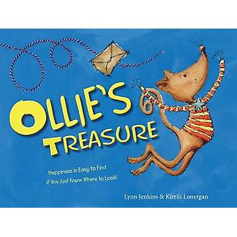 Ollie's Treasure - Happiness is Easy to Find if You Just Know Where to