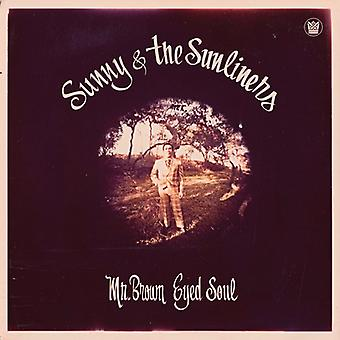 Sunny & Sunliners - Mr Brown Eyed Soul [Vinyl] USA import