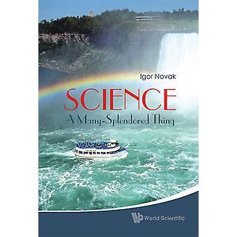 Ciência - uma coisa esplendorosa de Igor Novak - livro 9789814304740