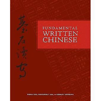 Fundamental écrit chinois - Version en caractères simplifiés par Nora Yao