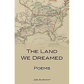The Land We Dreamed: Poems (Kentucky Voices (Paperback))