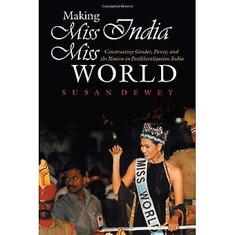 Indie podejmowania Miss Miss World: Konstruowanie płci, moc i naród w Postliberalization Indiach (płeć i globalizacja)