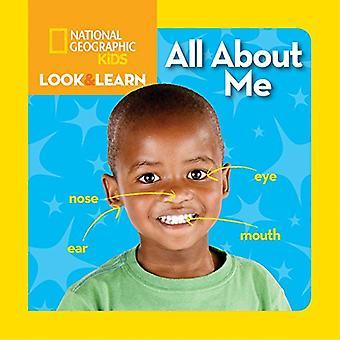 Tutto su di Me (National Geographic Kids Little guardare & imparare)