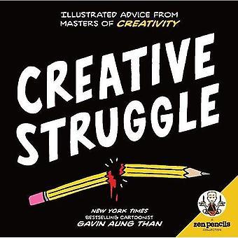 Zen pennor--kreativ kamp: Illustrerad råd från Masters av kreativitet