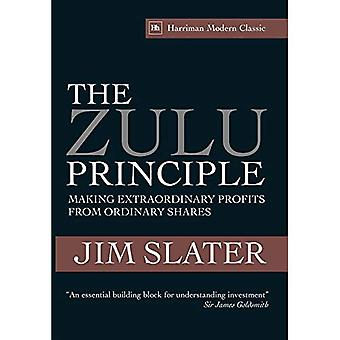 The Zulu Principle: Making Extraordinary Profits from Ordinary Shares (Harriman House Classics)