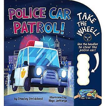 Police Car Patrol! (Take the Wheel!) [Board book]